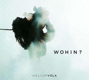HeliumVola_Wohin