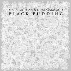 Lanegan_BlackPudding
