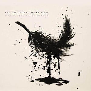Dillinger-Escape-Plan-One-of-Us-Is-the-Killer