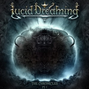 Lucid Dreaming - The Chronicles Pt I - Artwork