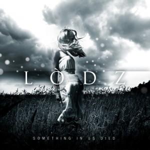Pochette LODZ Something In Us Died-basse def