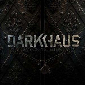 darkhaus-my-only-shelter-cd-