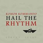 Komor Kommando_HeilTheRhythm_FrontCover