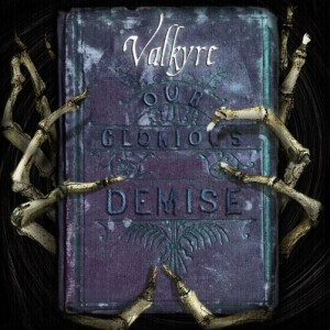 cover Valkyre - Our Glorious Demise