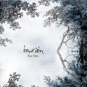 Bowrain_Farout