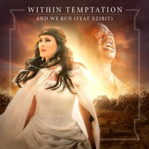 Within Temptation - And We Run ft. Xzibit[1]