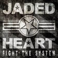 cover jaded heart fight the system