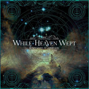 While Heaven Wept - Suspended At Aphelion - Artwork