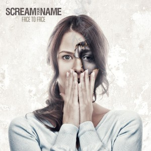 cover Scream-Your-Name_face_to_face