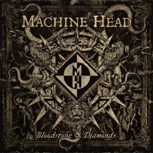 Machine Head - Bloodstone & Diamonds - Artwork (2)