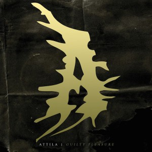 cover Attila Guilty pleasure