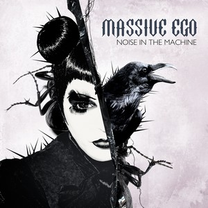 Massive Ego - Noise In The Machine
