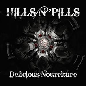 Hills n' Pills - Delicious Nourriture cover