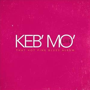 Keb' Mo' - That Hot Pink Blues Album cover