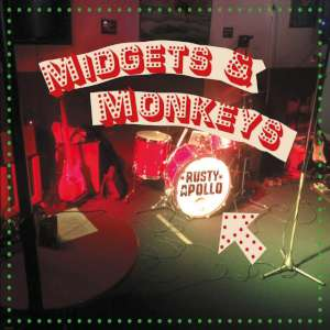 Rusty Apollo - Midgets & Monkeys cover