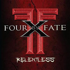 Four By Fate - Relentless cover