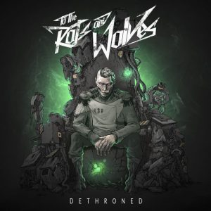 to-the-rats-and-wolves-dethroned-artwork
