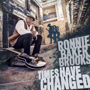 Ronnie Baker Brooks - Times Have Changed cover
