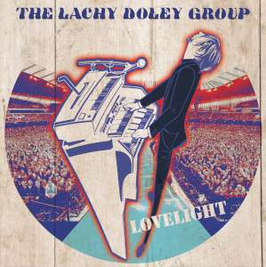 The Lachy Doley Group - Lovelight cover