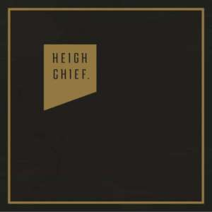 Heigh Chief - Heigh Chief cover