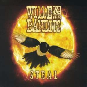 Wille & The Bandits - Steal cover