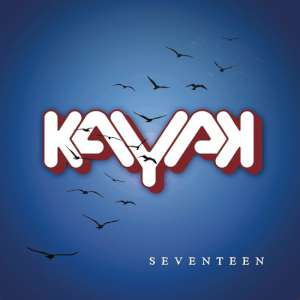 Kayak - Seventeen cover