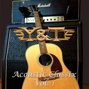 Y&T - Acoustic Classix, Vol. 1 cover