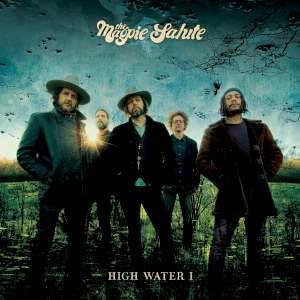 The Magpie Salute - High Water I cover