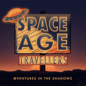 Space Age Travellers - @ventures In The Shadows cover