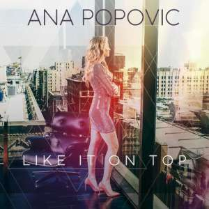 Ana Popovic - Like It On Top cover