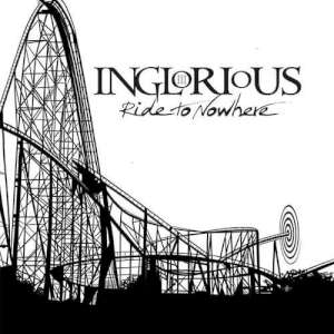 Inglorious - Ride To Nowhere cover