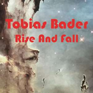Tobias Bader - Rise And Fall cover