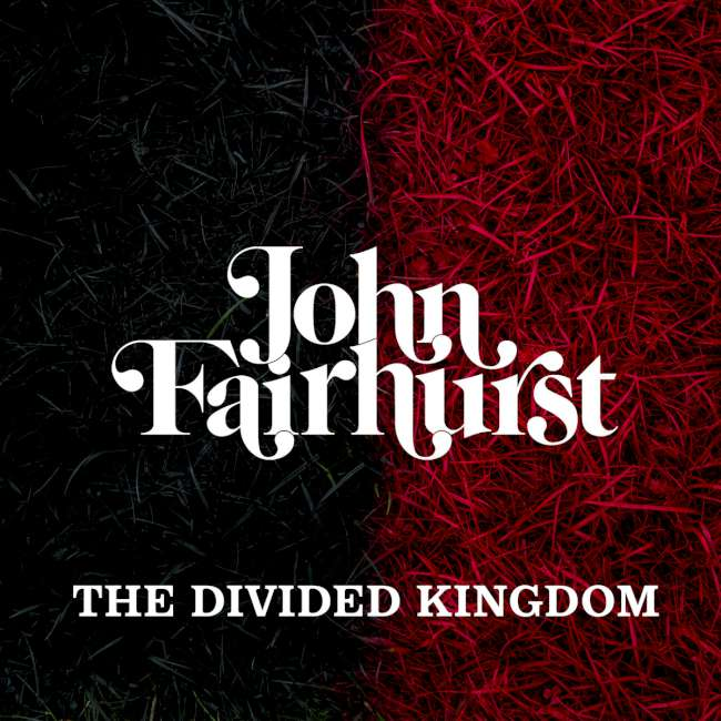 John Fairhurst - The Divided Kingdom cover