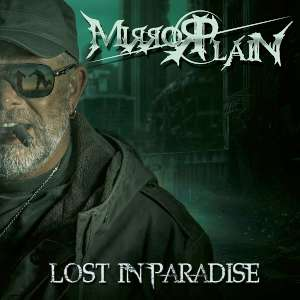 Mirrorplain - Lost In Paradise cover