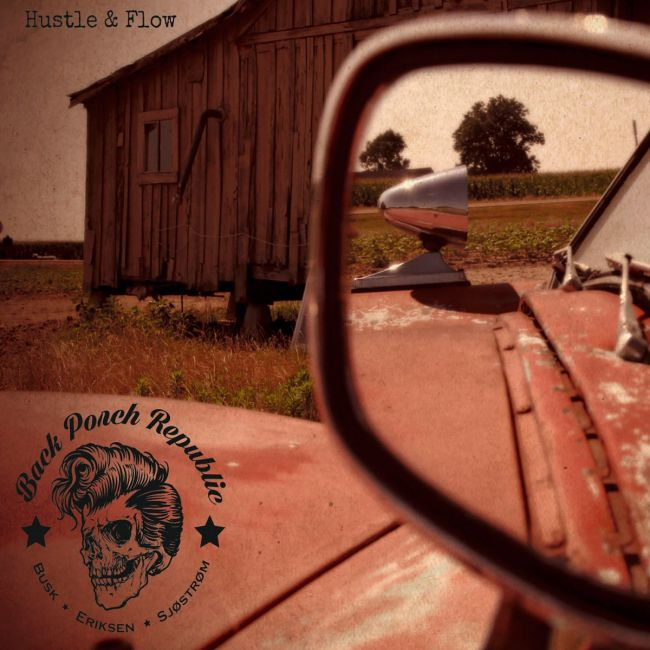 Back Porch Republic - Hustle & Flow cover