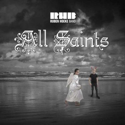 Ruben Hoeke Band - All Saints cover
