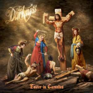 The Darkness - Easter Is Cancelled cover