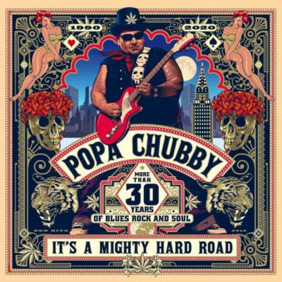 Popa Chubby - It's A Mighty Hard Road cover
