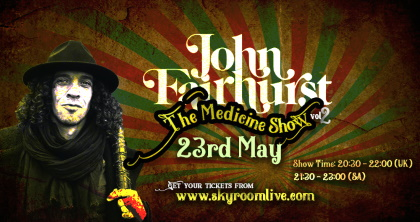 John Fairhurst - The Medicine Show 23 mei