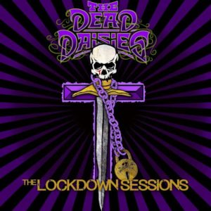 The Dead Daisies - The Lockdown Sessions cover