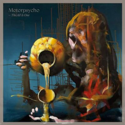 Motorpsycho - The All Is One cover