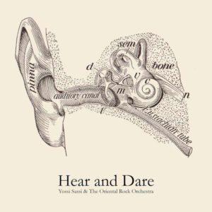 Yossi Sassi & The Oriental Orchestra - Hear And Dare cover