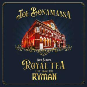 Joe Bonamassa - Now Serving: Royal Tea – Live From The Ryman cover
