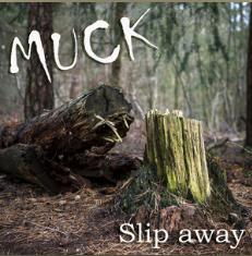 Muck - Slip Away cover