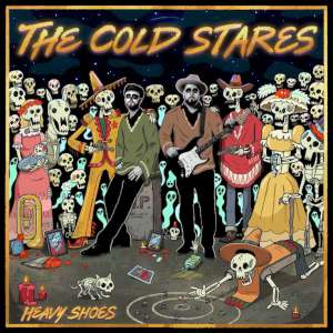The Cold Stares - Heavy Shoes cover