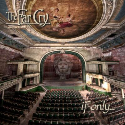 The Far Cry - If Only... cover