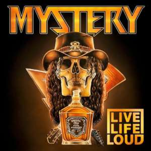 Mystery - Live Life Loud cover